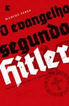 Marcos_Peres_Evangelho_Segundo_Hitler_162-140x215